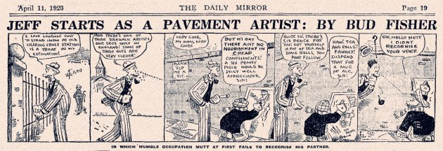 MUTT & JEFF Cartoon Strip: Published in The Daily Mirror, Wed 11th Apr.1923 (click on image to enlarge)