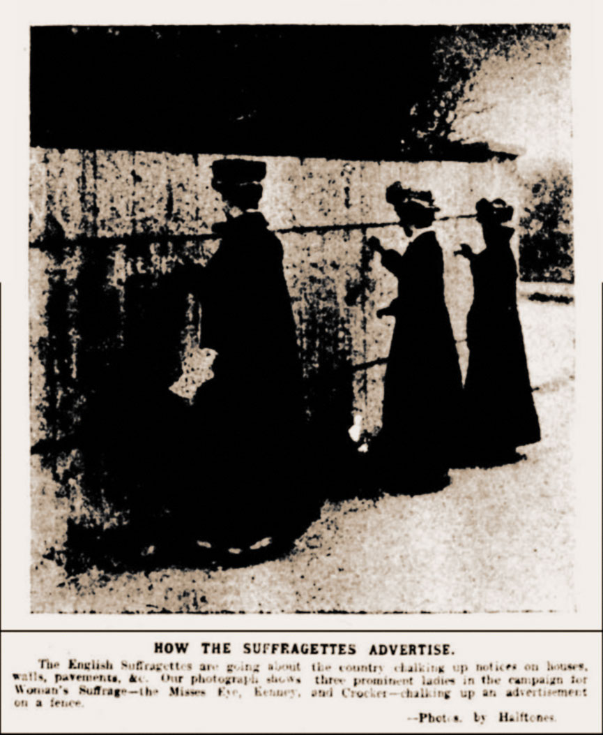 Suffragette Wall Chalkers: Published 25th April 1908