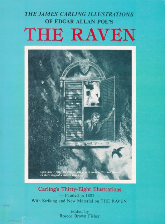 The James Carling Illustrations of Edgar Allen Poe's THE RAVEN (1982)